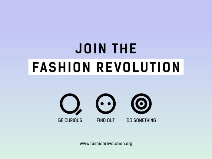 Join the Revolution, Photo Cred: Fashion Revolution